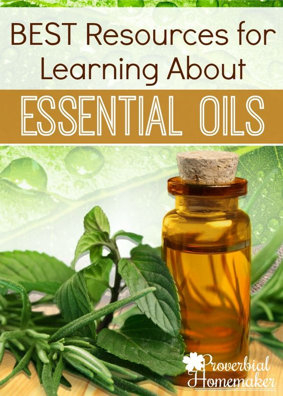 The BEST Resources for Learning About Essential Oils ...