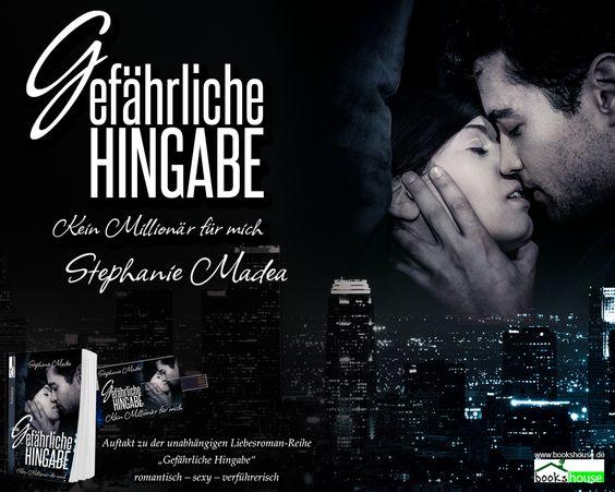 """""""Gefährliche Hingabe - Kein Millionär für mich"""" von Stephanie Madea ab Juli 2015 im bookshouse Verlag. www.bookshouse.de/wallpapers/"""