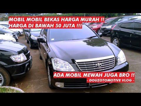 Daftar Harga Mobil Murah Bekas Video Daftar Harga Mobil Murah Bekas Mobil Bekas Murah Harga Di Bawah 50 Juta Ada Mobil Mewah Juga Bro Fo Mobil Mobil Mewah Suv