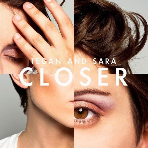 Tegan and Sara – Closer (single cover art)