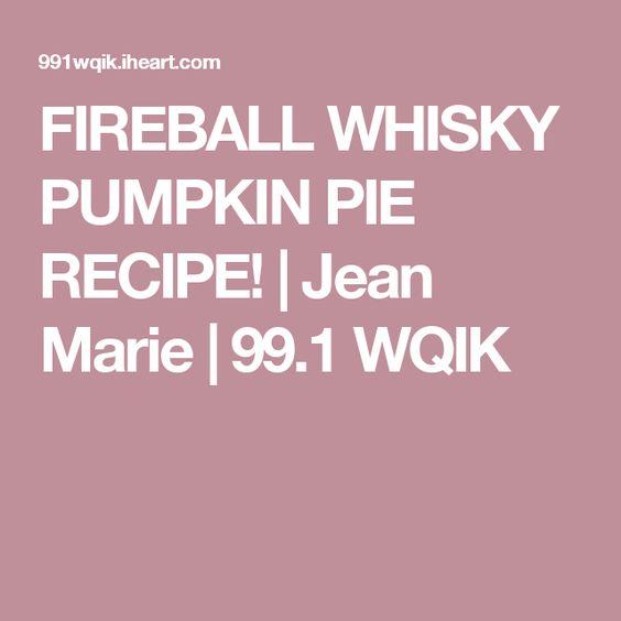 FIREBALL WHISKY PUMPKIN PIE RECIPE! | Jean Marie | 99.1 WQIK