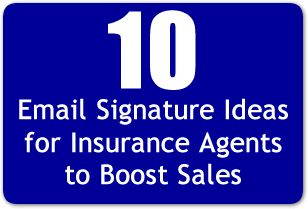 10 Email Signature Ideas For Insurance Agents to Boost Sales