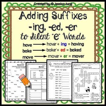 Adding Suffixes Ing Ed Er To Silent E Words E Words Silent E Spelling Rules Suffix ing worksheets