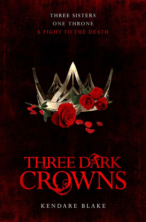 UK #CoverReveal  Three Dark Crowns (Untitled, #1) by Kendare Blake: