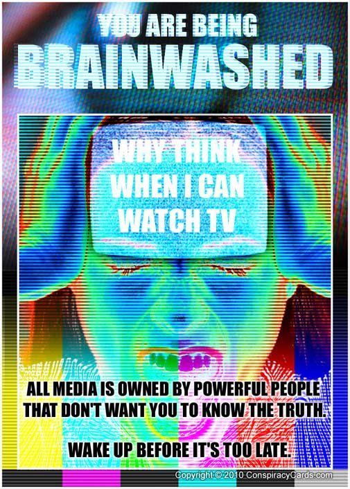 Brainwashed By The Media.  Not getting all the news and what we do get is slanted.  Bamazombies.   I gave the Main Stream Media the sole of my BOOT a long time ago.