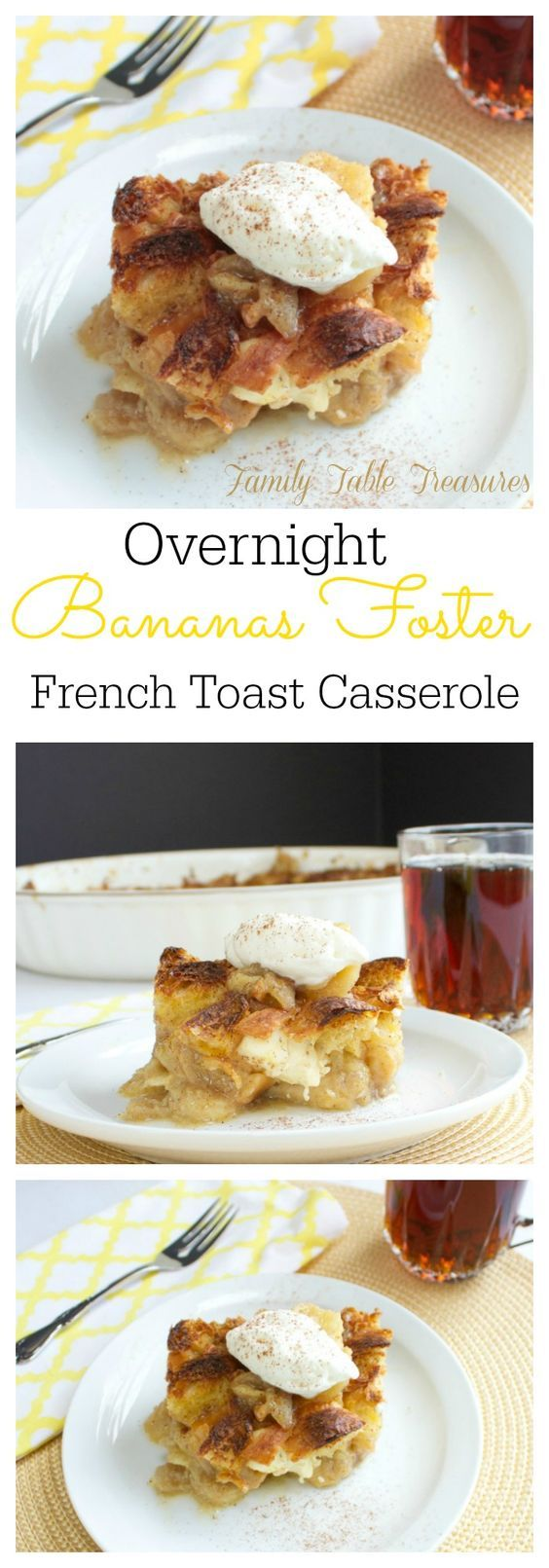 Overnight Bananas Foster French Toast Casserole | Recipe | Bananas ...