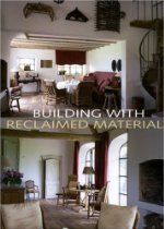 Building With Reclaimed Materials (Beta Plus) Linens and lavender-Belgian home of this author
