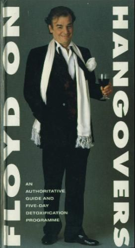 Floyd on Hangovers: An Authoritative Guide and Five-day Detoxification Plan: Amazon.co.uk: Keith Floyd: Books