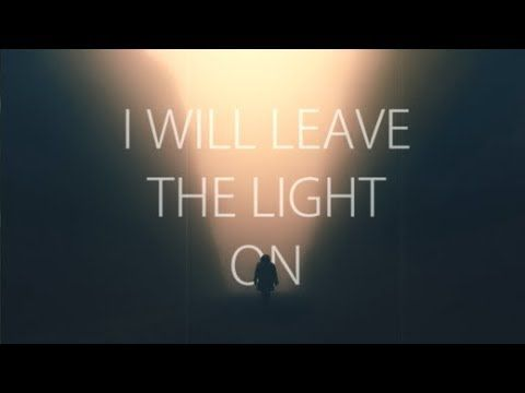 Leave A Light On Lyrics Tom Walker Tom Walker Down Quotes Lyrics