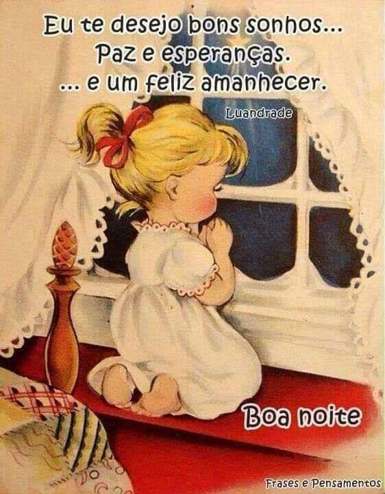 Eu te desejo bons sonhos… paz e esperanças. …e um feliz amanhecer.