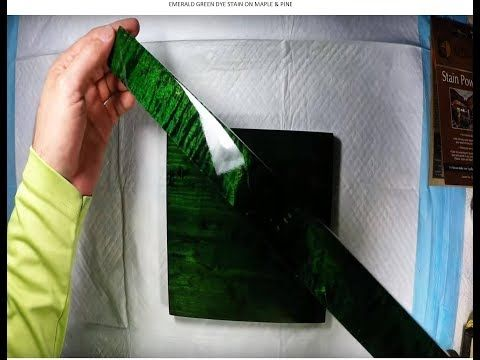 Emerald Green Stain Made With Dye For Wood Bright Emerald Green Dye Youtube Staining Wood Stain Colors Stain