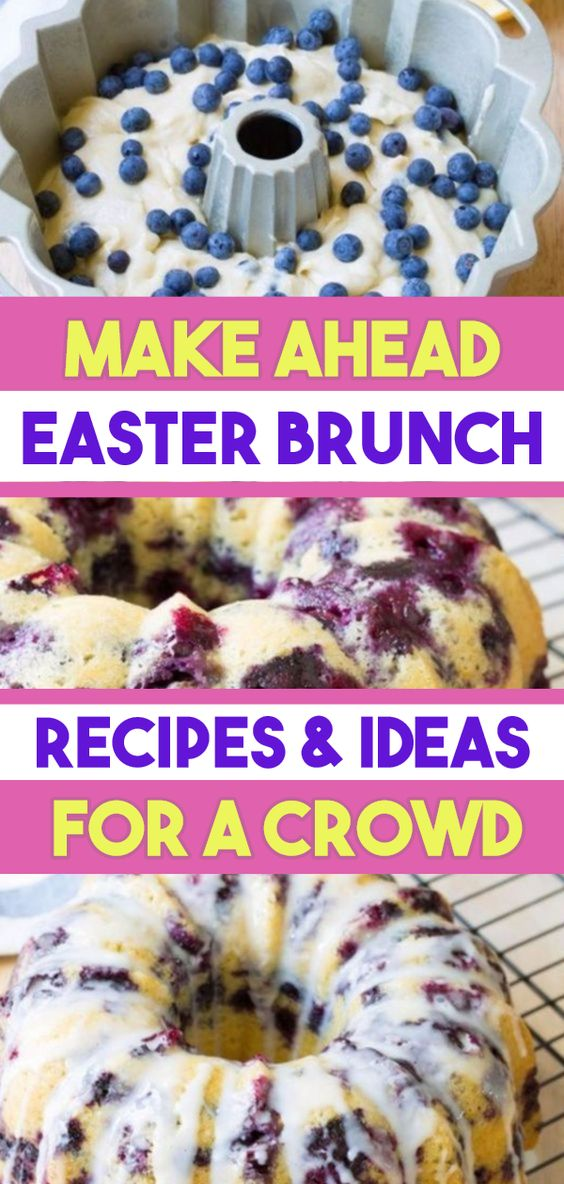Easter Brunch Recipes - Make Ahead Breakfast For a Crowd