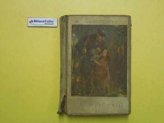 J 5143 LIBRO IL LAMPIONAIO DI CUMMINS 1927 - http://www.okaffarefattofrascati.com/?product=j-5143-libro-il-lampionaio-di-cummins-1927