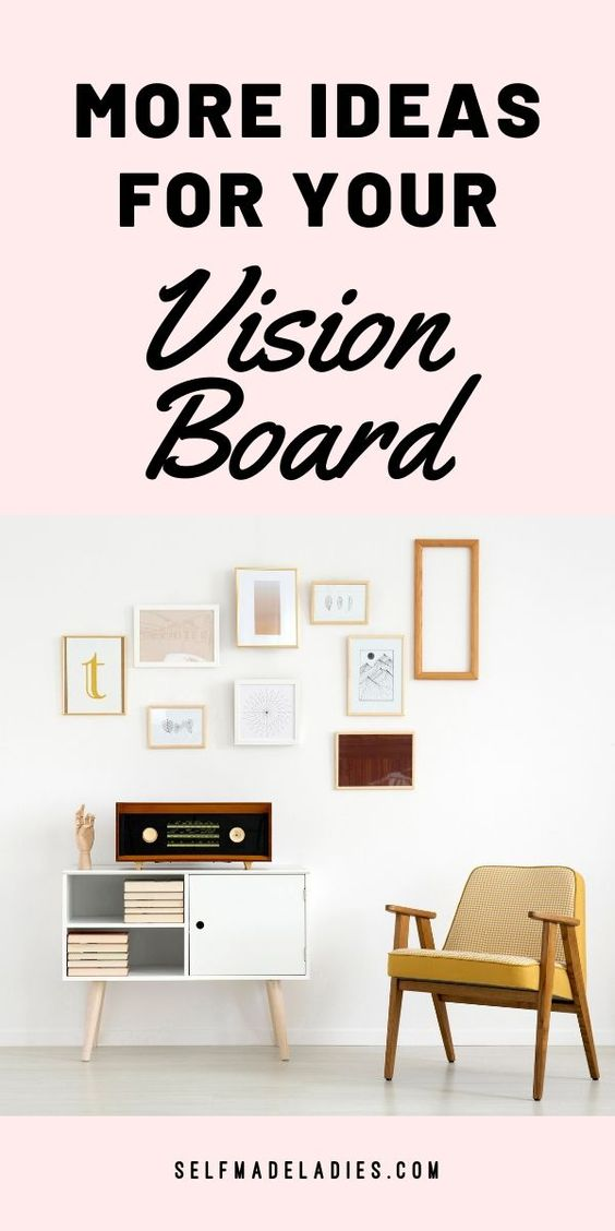 Pinterest Graphic with Title More Ideas for Your Vision Board - selfmadeladies.com