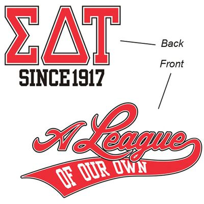 A League of their Own Sorority Shirt