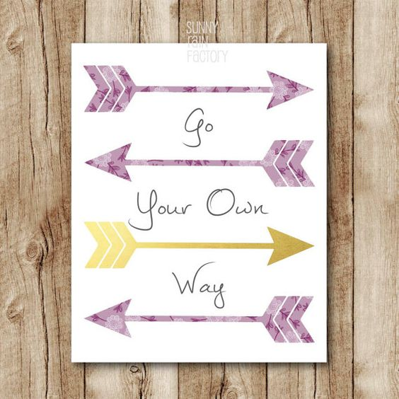 Inspirational quote wall art, Arrows art print, Go your own way printable quote, Inspirational poster