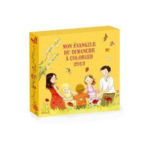 Mon évangile du dimanche à colorier 2013: Amazon.fr: Christine Ponsard, Anne Gravier, Emilie Vanvolsem: Livres