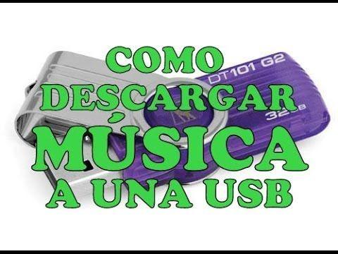 Como Descargar Musica A Usb Gratis Bajar Gratis Musica A Mi