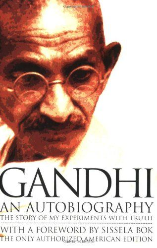 Gandhi An Autobiography:  The Story of My Experiments With Truth by Mohandas Karamchand (Mahatma) Gandhi,http://www.amazon.com/dp/0807059099/ref=cm_sw_r_pi_dp_cAaJsb126V6R4A1J