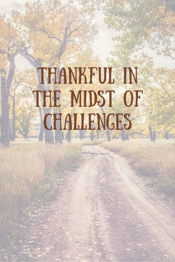 It can be tough to think about the things you are grateful for in the midst of challenges and obstacles but I share in this blog how I am thankful during life challenges.