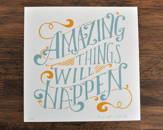 Amazing Things Will Happen - Mary Kate McDevitt • Hand Lettering and Illustration