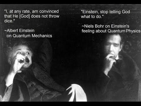 Battle Over Quantum Mechanics Albert Einstein Vs Neils Bohr Youtube Quantum Mechanics Einstein Niels Bohr