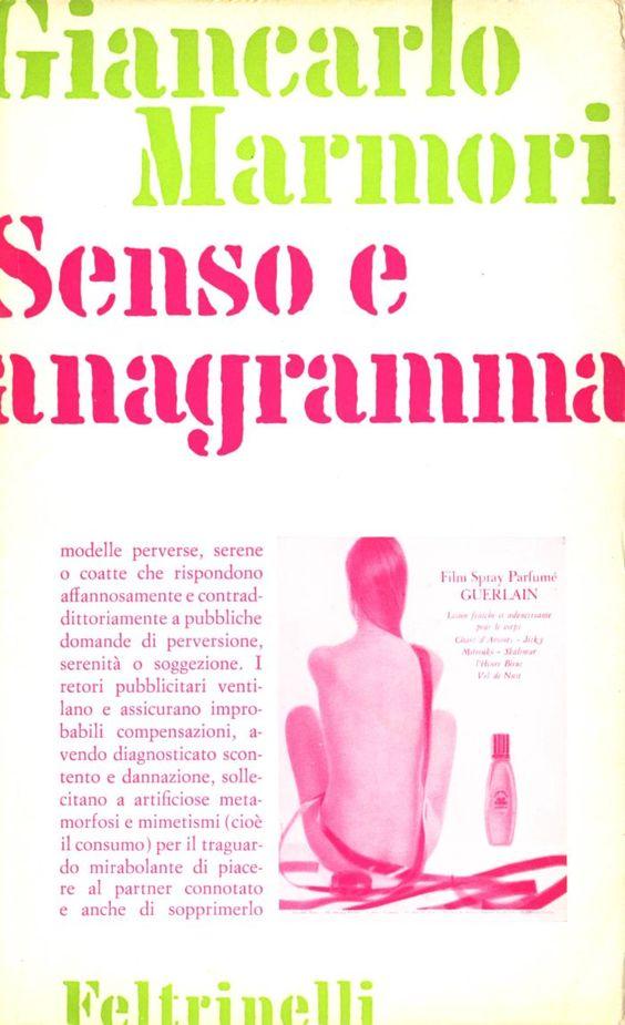 GIANCASRLO MARMORI, SENSO E ANAGRAMMA, Feltrinelli 1968