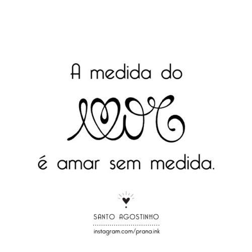 A Medida Do Amor E Amar Sem Medida Amor Lettering