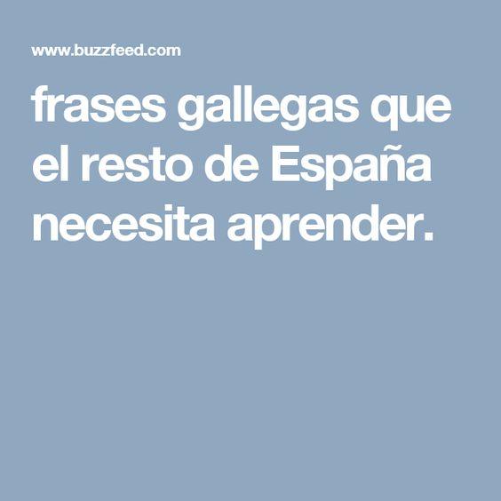 frases gallegas que el resto de España necesita aprender.