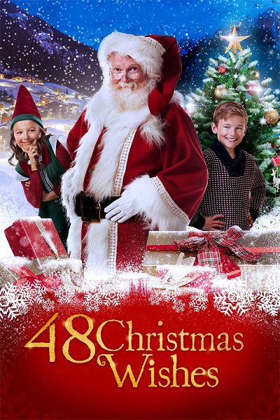 48 Christmas Wishes Best Christmas Movies Best Holiday Movies Kids Christmas Movies