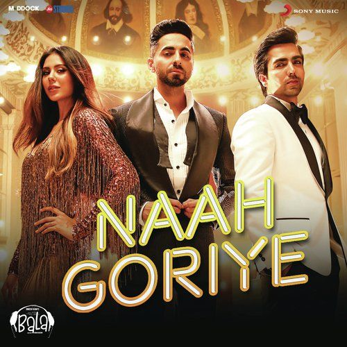 Naah Goriye Bala Mp3 Song Mp3 Song Dj Songs Songs