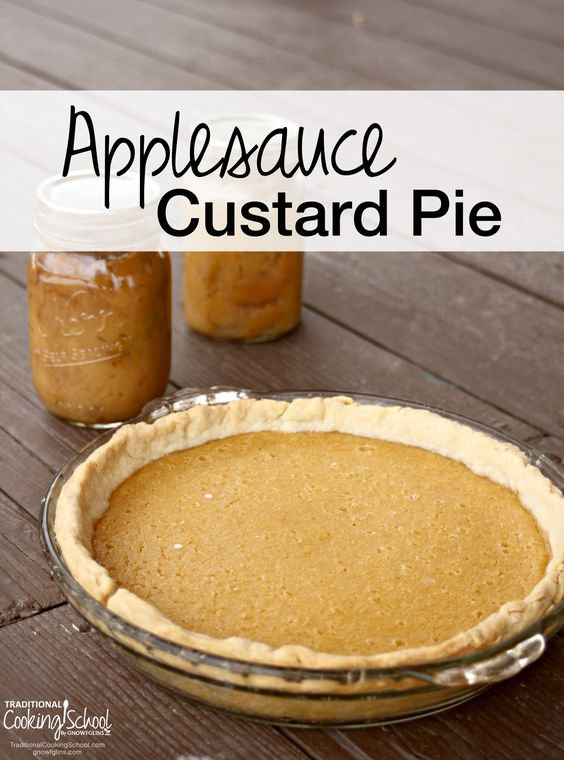 Applesauce Custard Pie |Applesauce... It's easy to can or freeze, with ...