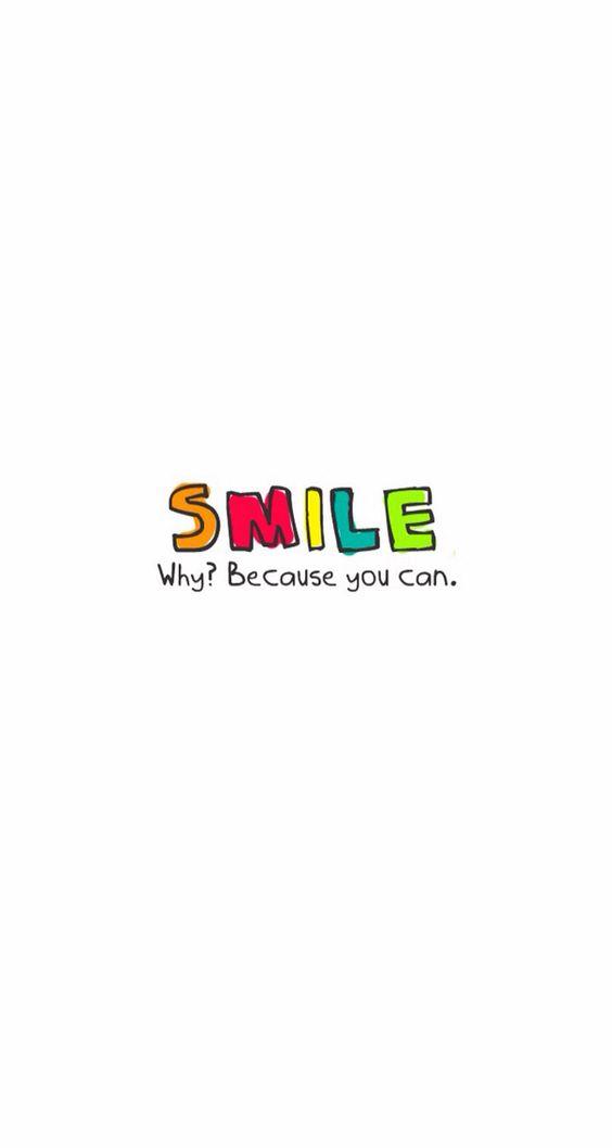 Smile be happy!