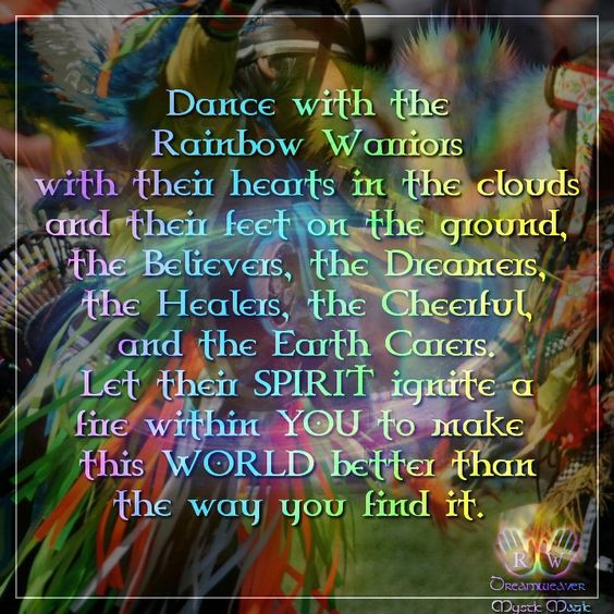 Native American Wedding Quotes: Dance With The Rainbow Warriors With Their Head In The