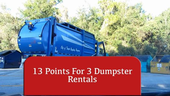 Get 13 points for 3 Dumpster Rentals in LA