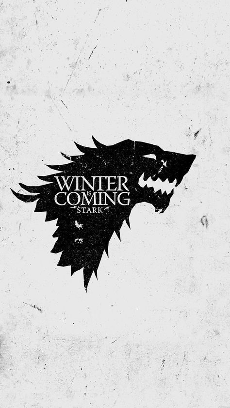 Game Of Thrones Wallpapers For Iphone Game Of Thrones Winter Winter Is Coming Wallpaper Winter Is Coming Stark