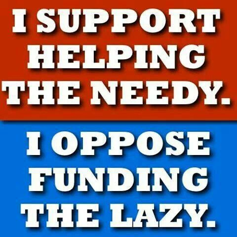 I support helping the needy
