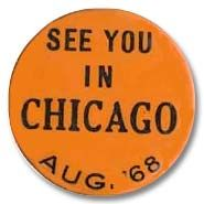 See You in Chicago  Aug. '68: