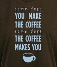 some days ...