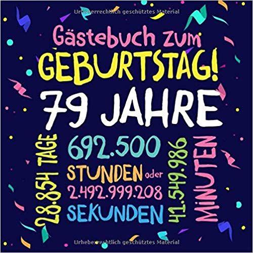 Gastebuch Zum Geburtstag 79 Jahre Deko Zur Feier Vom 79