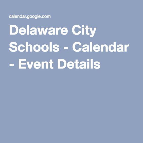 Delaware City Schools - Calendar - Event Details