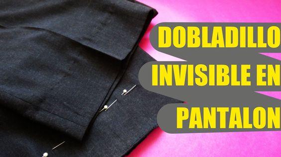 Cómo realizar un dobladillo invisible en pantalón