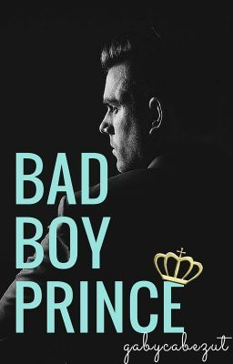 "You should read ""Bad-boy Prince"" on #Wattpad. #romance"