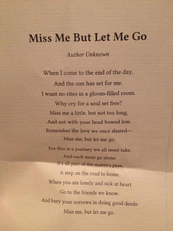 Miss Me But Let Me Go- the poem gran had chosen for her ...