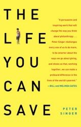 Peter Singer: The Life You Can Save