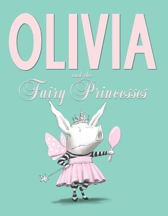 Olivia and the Fairy Princesses by Ian Falconer: 'Everyone else wants to be a princess, which makes Olivia more depressed, because that's not her dream.' #Kids #Books #Picture_Books