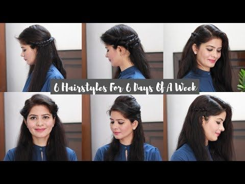 6 Hairstyles For 6 Days Of Office College Everyday Hairstyle College Office Girls Hairstyle You Everyday Hairstyles Hair Styles Easy College Hairstyles