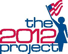 The 2012 Project: Law Politics, Affiliated Organizations, Pundits Politics, Higher Offices, Women Contributing, The Passionate, Number, American Women