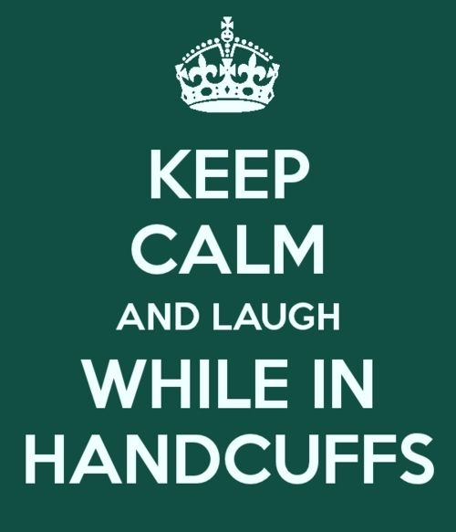 Laugh while in handcuffs: Kinky Quotes, Memorable Quotes, Flea Market, Mine, Calm Quotes, Kinky Sex Quotes, Good Times, Master