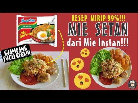 Rahasia Resep Mie Setan K Ber Rasa Mirip 99 Modal Indomie Untuk Pemula Youtube Makanan Resep Adonan Kue